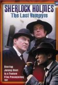 The Case-Book of Sherlock Holmes 08: The Last Vampyre