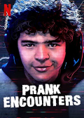 Prank Encounters S02E01
