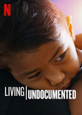 Living Undocumented S01E01