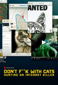 Don't F**k with Cats: Hunting an Internet Killer S01E02
