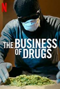 The Business of Drugs S01E03