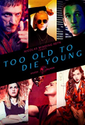 Too Old to Die Young S01E09