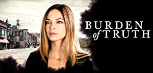 Burden of Truth S01E06