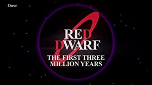 Red Dwarf: The First Three Million Years - přidejte se k žádosti!